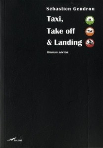 Sebastien Gendron - Taxi, Take off & Landing