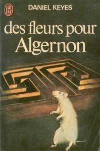 Daniel Keyes - fleurs pour Algernon