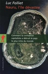 Luc Folliet - Nauru, l'ile devastee